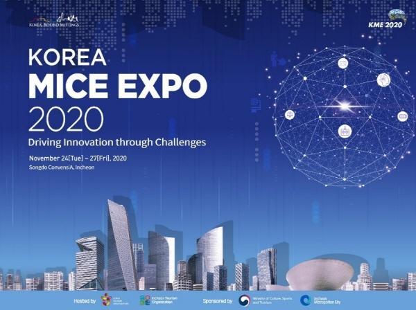 Korea MICE EXPO 2020-Driving Innovation through Challenges(November 24(Tue)-27(Fri), 2020 Songdo ConvensiA, Incheon)